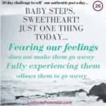 Feelings… fear them or embrace them?